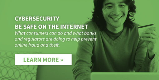 Cumberland Bank & Trust - Cybersecurity - Be Safe on the Internet! Click here to learn more.