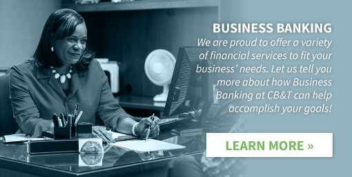 Cumberland Bank & Trust offers Business Banking! We are proud to offer a variety of financial services to fit your business' needs. Let us tell you more about hos Business Banking at CB&T can help accomplish you goals! Click here to learn more.